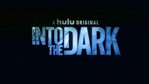 Into The Dark title screen