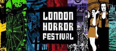 London Horror Festival 2019: Line Up Announced