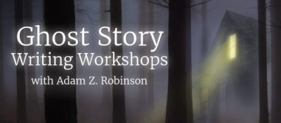 Coming July: Online 6-Part Ghost Story Writing Workshop