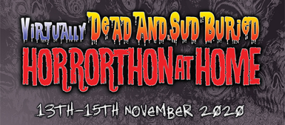 Dead And SudBuried Horrorthon goes Virtual