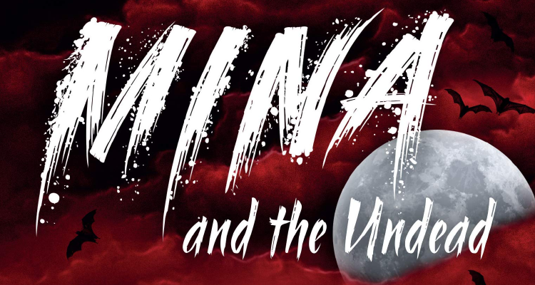 Mina and the Undead title from book cover.