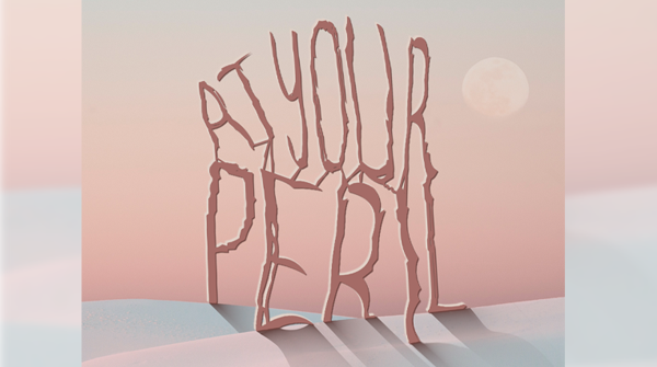 at your peril feat